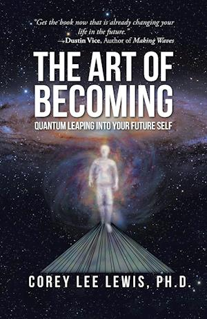 The Art of Becoming af Corey Lee Lewis