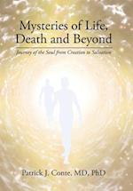 Mysteries of Life, Death and Beyond
