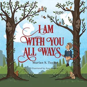 Bog, paperback I Am with You All Ways af Marian S Taylor