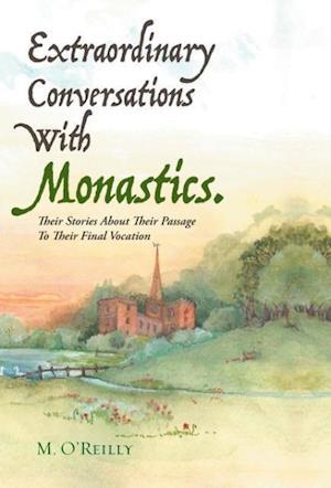 Bog, hardback Extraordinary Conversations with Monastics. af M. O'Reilly