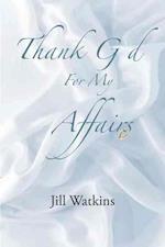 Thank God for My Affairs