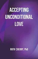 Accepting Unconditional Love