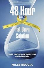 48 Hour Fat Burn Solution