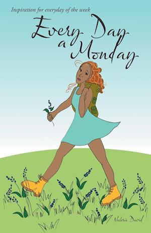 Bog, paperback Every Day a Monday af Valerie David