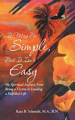 Bog, paperback It May Be Simple, But It Isn't Easy af M. a. R. N. Schmidt