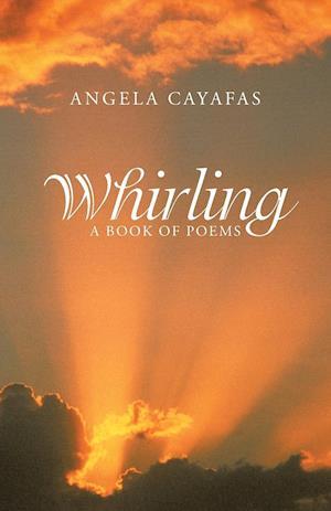 Bog, paperback Whirling af Angela Cayafas