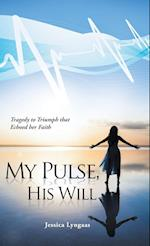 My Pulse, His Will af Jessica Lyngaas