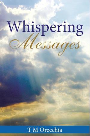 Bog, paperback Whispering Messages af T. M. Orecchia