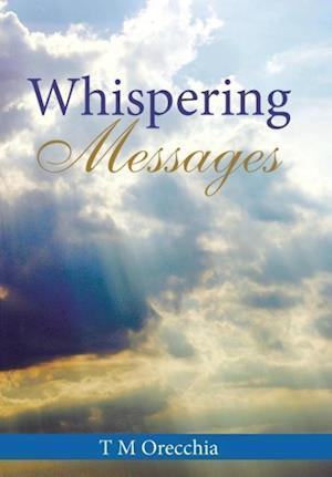 Bog, hardback Whispering Messages af T. M. Orecchia
