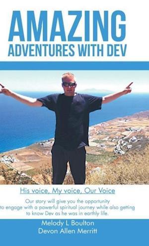 Bog, hardback Amazing Adventures with Dev af Melody L. Boulton