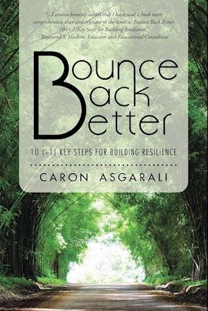 Bog, paperback Bounce Back Better af Caron Asgarali