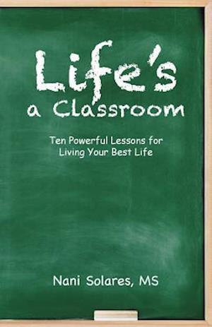 Bog, paperback Life's a Classroom af MS Nani Solares