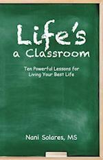 Life's a Classroom af MS Nani Solares