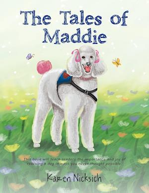 Bog, paperback The Tales of Maddie af Karen Nicksich