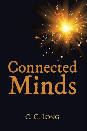 Bog, paperback Connected Minds af C. C. Long