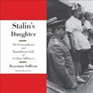 Lydbog, CD Stalin's Daughter af Rosemary Sullivan