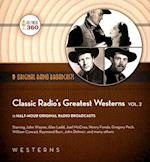 Classic Radio's Greatest Westerns (Classic Radio Collection, nr. 2)