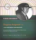 Dangerous Assignment (Classic Radio Collection, nr. 1)