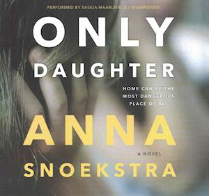Only Daughter af Anna Snoekstra