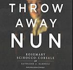 Throwaway Nun