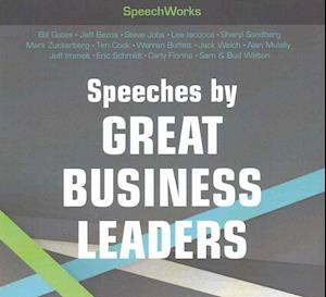 Lydbog, CD Speeches by Great Business Leaders af SpeechWorks