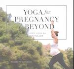 Yoga for Pregnancy and Beyond