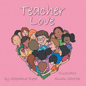 Teacher Love af Stephanie Reed