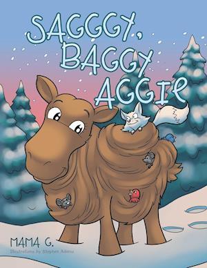Sagggy, Baggy Aggie af Mama G.