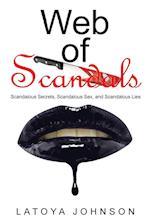 Web of Scandals af Latoya Johnson