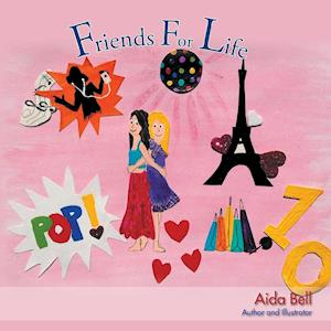 Friends for Life af Aida Bell