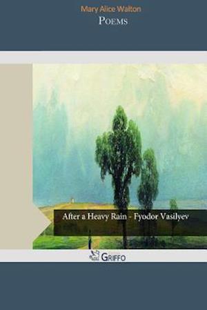 Poems af Mary Alice Walton