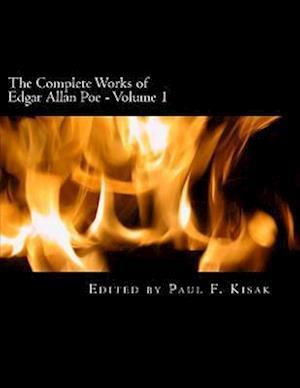 The Complete Works of Edgar Allen Poe af Edited by Paul F. Kisak