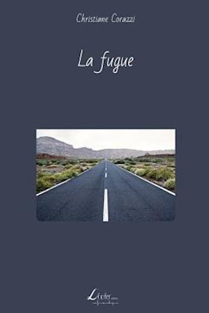 La Fugue af Christiane Corazzi