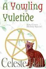 A Yowling Yuletide af Celeste Hall