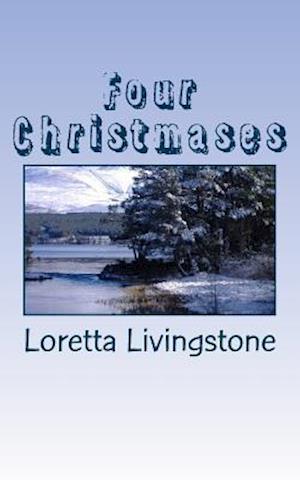 Bog, paperback Four Christmases af Loretta Livingstone