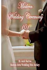 Modern Wedding Ceremony 101