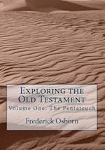 Exploring the Old Testament af Frederick Osborn