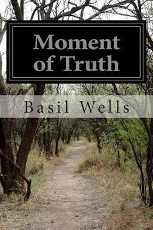 Moment of Truth af Basil Wells