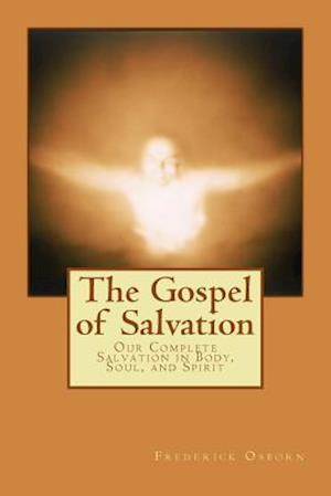 The Gospel of Salvation af Frederick Osborn
