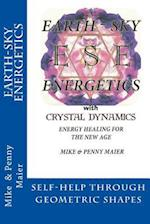 Earth-Sky Energetics with Crystal Dynamics