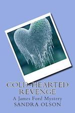 Cold-Hearted Revenge af Sandra Olson