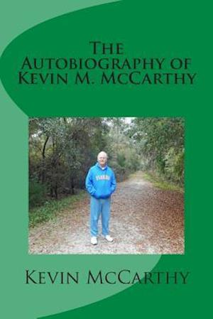 The Autobiography of Kevin M. McCarthy af Kevin M. McCarthy