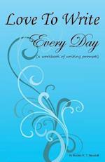 Love to Write Every Day Workbook