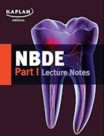 Nbde Part I Lecture Notes (Kaplan Test Prep)