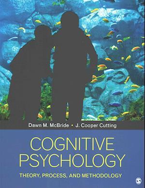 Cognitive Psychology af Dawn M. Mcbride