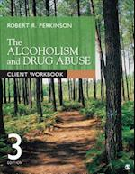 The Alcoholism and Drug Abuse Client