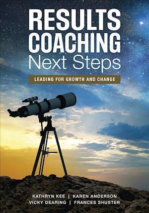 Bog, paperback Results Coaching Next Steps af Kathryn M. Kee