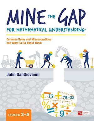 Bog, paperback Mine the Gap for Mathematical Understanding af John J. Sangiovanni