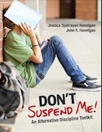 Don't Suspend Me!