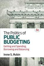 The Politics of Public Budgeting af Irene S. Rubin